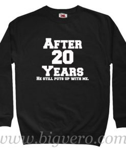 After 20 Years Sweatshirt