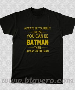 Batman Quotes T Shirt