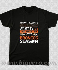 Denver Broncos Super Bowl 50 Quote T Shirt