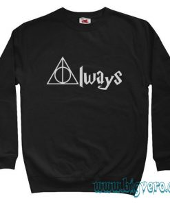 Harry Potter Always Quote Sweatshirt Size S-XXL