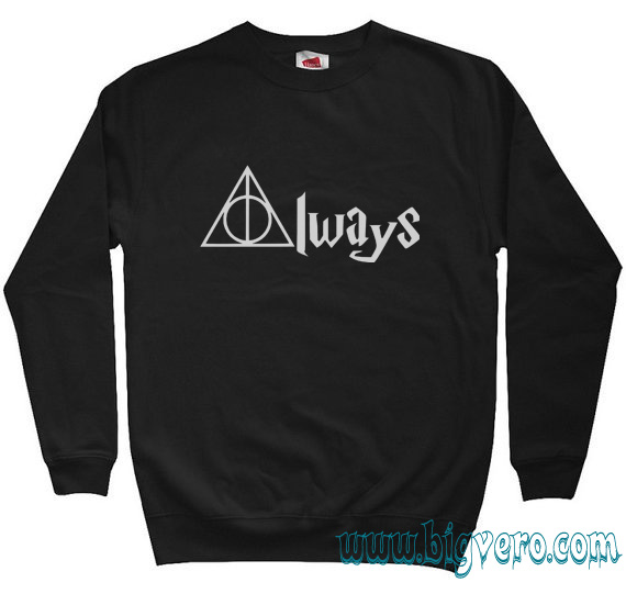 a004afadd Harry Potter Always Quote Sweatshirt Size S-XXL | Cool Tshirt ...