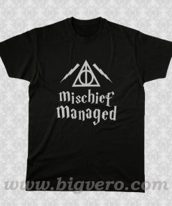 Mischief Managed Harry Potter T Shirt