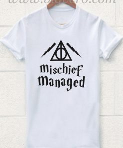 Mischief Managed T Shirt