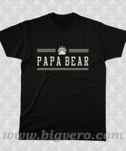 Papa Bear Dad Father T Shirt