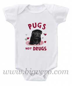 Pug not Drugs Baby Onesie