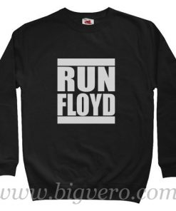 Run Floyd Sweatshirt