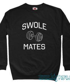 Swole Mates Sweatshirt Size S-XXL