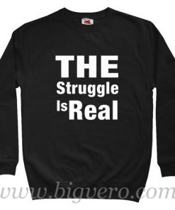 The Struggle is Real Harry Potter Style Sweatshirt