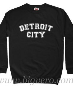 Detroit City Sweatshirt
