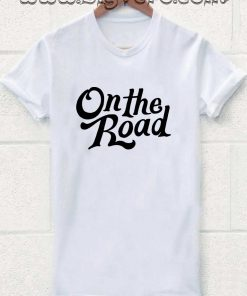 On The Road T Shirt