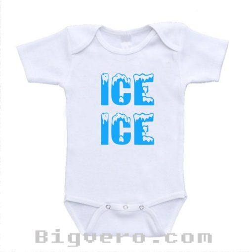 Ice Ice Baby Funny Cute Baby Baby Onesie