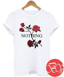 Nothing Rose Tshirt