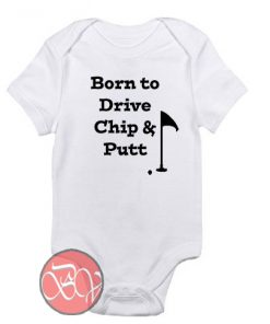 Born to Drive, Chip & Putt