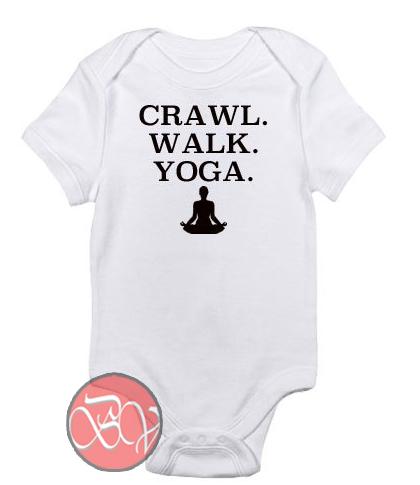 Crawl Walk Yoga Baby Onesie