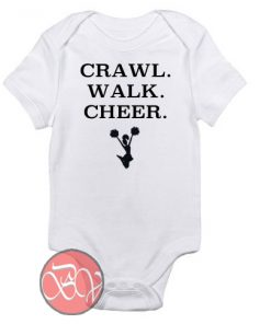 Crawl. Walk. Cheer. Baby Onesie