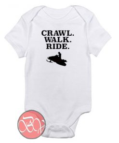 Crawl Walk Ride Snowmobile Baby Onesie