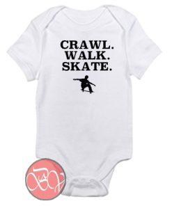 Crawl Walk Skate Baby Onesie