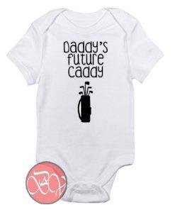 Daddy's Future Caddy Baby Onesie