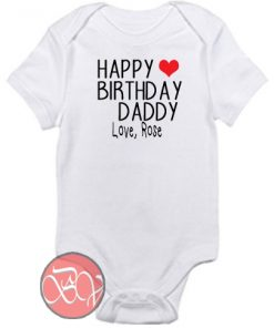 Happy Birthday Daddy Baby Onesie