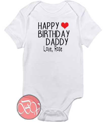 Happy Birthday Daddy Baby Onesie