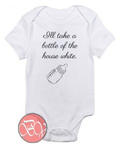 I'll take a bottle of the house Baby Onesie
