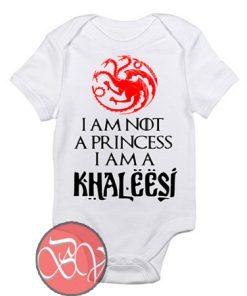 I'm not a Princess i'm a Khaleesi Baby Onesie