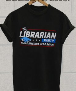 Librarian Gifts for Readers Tshirt