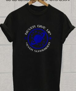 NSEA Never Give Up Never Surrender Movie Tshirt