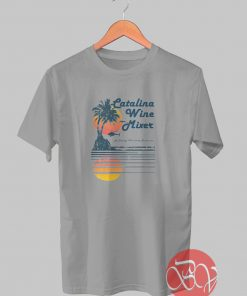 Catalina Wine Mixer Tshirt