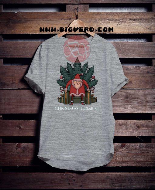 Christmas Is Coming Tshirt