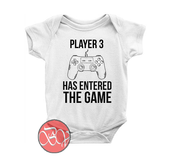 2b24712906b Player 3 has Entered the Game Baby Onesie