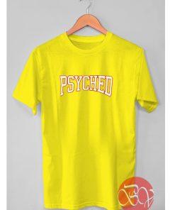 Psyched Tshirt