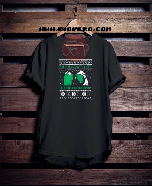 Ugly Christmas Have a Drink Tshirt
