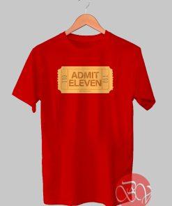 Admit Eleven Tshirt
