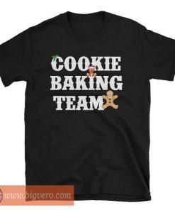 Cookie Baking Team Tshir