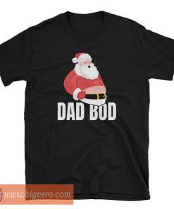 Dad Bod Tshirt