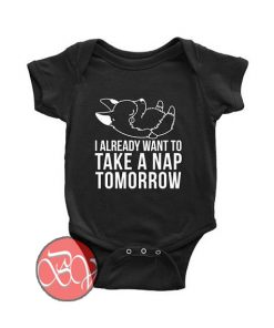 I already want to take a nap tomorrow Corgi Dog Baby Onesie