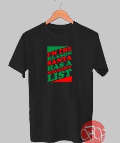 Santa Has a Naughty List Tshirt