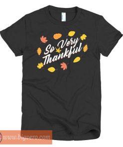 So Very Thankful Women's Shirt