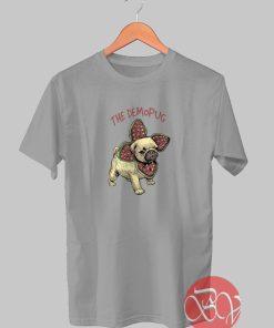The Demopug Tshirt