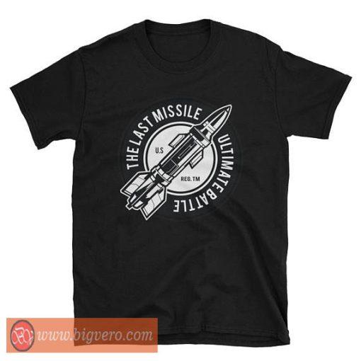 The Ultimate Battle Ballistic Missile Shirt