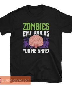 Zombies Eat Your Brains T Shirt