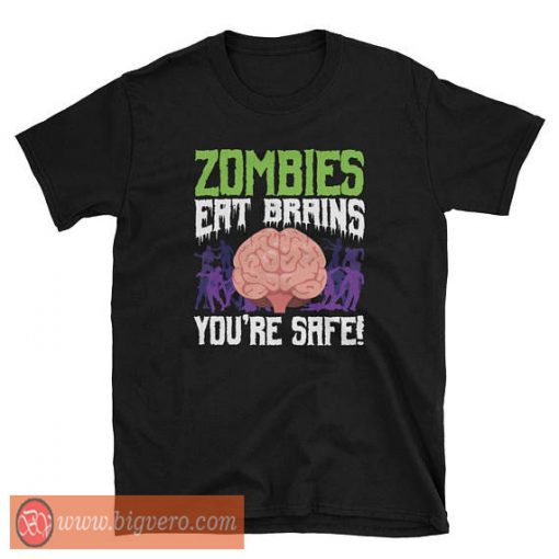 Zombies Eat Your Brains Tshirt