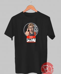 Matt - Radar Technician T-shirt