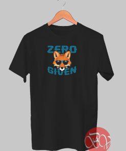 Zero Given T-shirt
