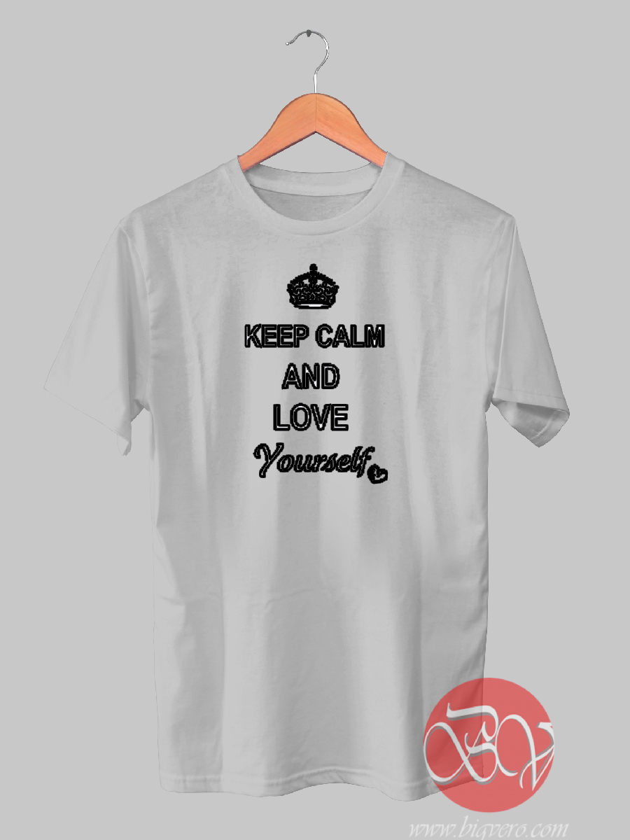 Keep calm and love yourself t shirt ideas t shirt design bigvero keep calm and love yourself t shirt solutioingenieria Image collections