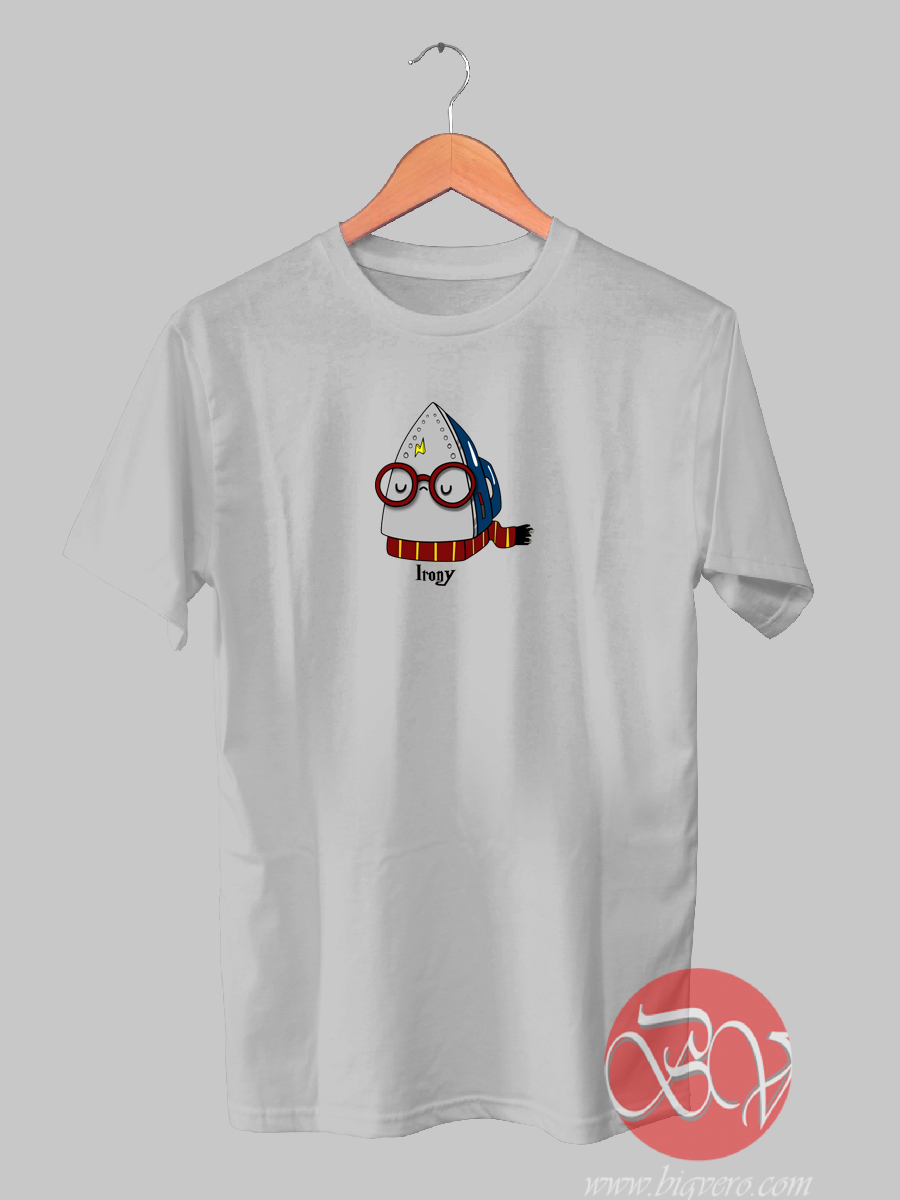 The Irony Of Harry Potter T Shirt
