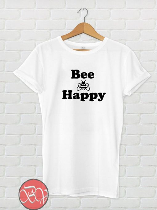 Bee Happy T shirt