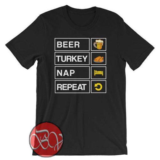 Beer Turkey Nap Repeat T-shirt