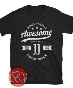 Being Totally Awesome Special Edition T-shirt
